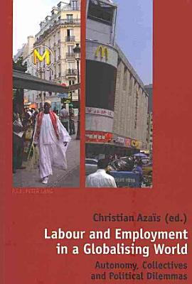Labour and Employment in a Globalising World PDF