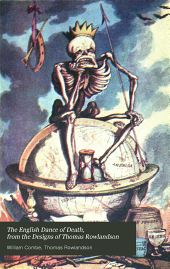 The English dance of death, from the designs of Thomas Rowlandson