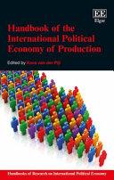 Handbook of the International Political Economy of Production