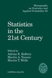 Statistics in the 21st Century