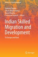 Indian Skilled Migration and Development PDF