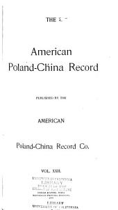 American Poland-China Record: Volume 22