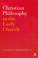 Christian Philosophy in the Early Church