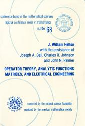 Operator Theory, Analytic Functions, Matrices, and Electrical Engineering: Issue 68