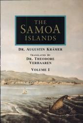 The Samoa Islands: An Outline of a Monograph With Particular Consideration of German Samoa : Constitution, Pedigrees and Traditions With 3 Plates, 4 Maps and 44 Illustra