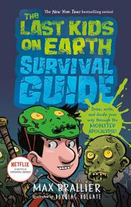 Last Kids on Earth Survival Guide Book