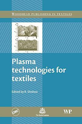 Plasma Technologies for Textiles