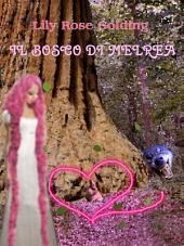 Il bosco di melrea