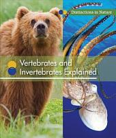 Vertebrates and Invertebrates Explained