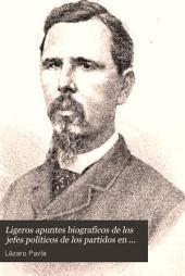 Ligeros apuntes biograficos de los jefes politicos de los partidos en los estados de la Republica Mexicana: Volumen 1