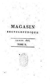 Revue encyclopédique: ou Analyse raisonnée des productions les plus remarquables dans la littérature, les sciences et les arts