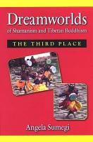 Dreamworlds of Shamanism and Tibetan Buddhism PDF