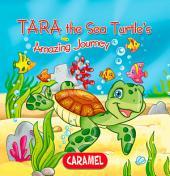 Tara the Sea Turtle: Children's book about wild animals [Fun Bedtime Story]