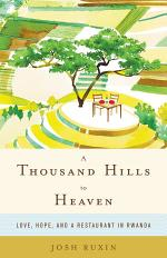 A Thousand Hills to Heaven