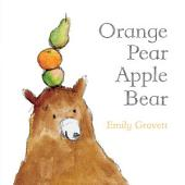 Orange Pear Apple Bear: with audio recording