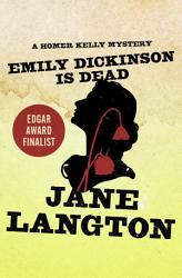 Emily Dickinson Is Dead Book PDF