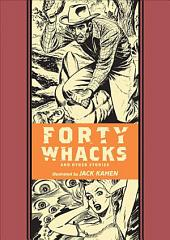 Forty Whacks: And Other Stories
