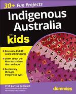 Indigenous Australia For Kids For Dummies