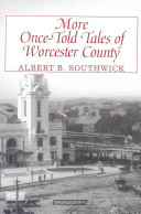 More Once told Tales of Worcester County PDF