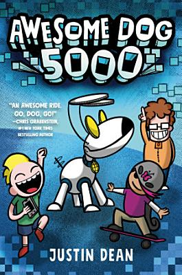 Awesome Dog 5000  Book 1