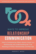Download Ways to Improve Relationship Communication Book