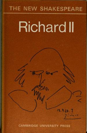 The New Shakespeare  Richard Ii