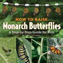 How to Raise Monarch Butterflies PDF