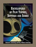Encyclopedia of Film Themes  Settings and Series PDF