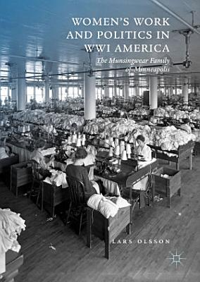 Women s Work and Politics in WWI America