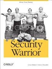 Security Warrior: Know Your Enemy