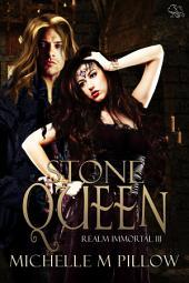 Stone Queen: Realm Immortal #3