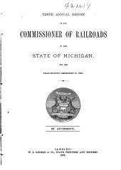 Annual Report of the Commissioner of Railroads of the State of Michigan, for the Year Ending ...