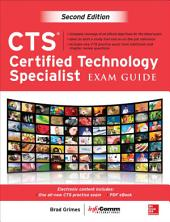 CTS Certified Technology Specialist Exam Guide, Second Edition: Edition 2