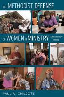 The Methodist Defense of Women in Ministry PDF
