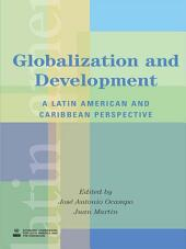 Globalization and Development: A Latin American and Caribbean Perspective