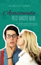Apaixonada pelo garoto nerd