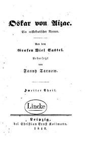 Oskar von Aizac: ein aristokratischer Roman, Band 2
