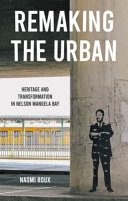 Surfacing Pasts in Urban South Africa  Post Apartheid Memory and Transformation PDF