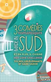 3 comédies romantiques - Made in Sud: Et en plus, il cuisine - Hot Love Challenge - Toi, moi, les éléphants et Dark Vador