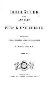 Beiblätter zu den Annalen der Physik und Chemie: Band 2