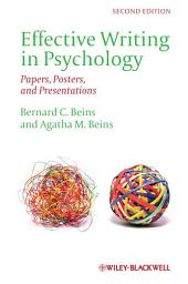 Effective Writing in Psychology: Papers, Posters,and Presentations, Edition 2