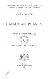 Catalogue of Canadian Plants ...