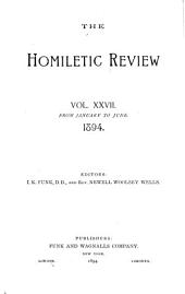 The Homiletic Review: Volume 27, Issues 1-6