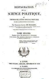 Exposition, histoire et critique des faux systèmes de l'école. Principes généraux de l'ordre naturel ou divin, opposés à ses systèmes