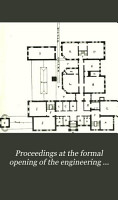Proceedings at the Formal Opening of the Engineering Building of the Pennsylvania State College  February 22  1893 PDF