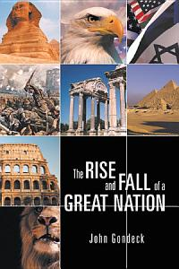 The Rise and Fall of a Great Nation PDF
