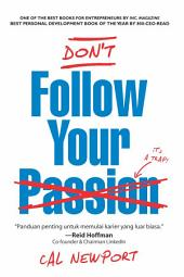 Dont Follow Your Passion