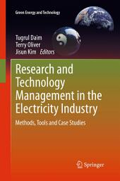 Research and Technology Management in the Electricity Industry: Methods, Tools and Case Studies