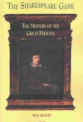 The Shakespeare Game, Or, The Mystery of the Great Phoenix