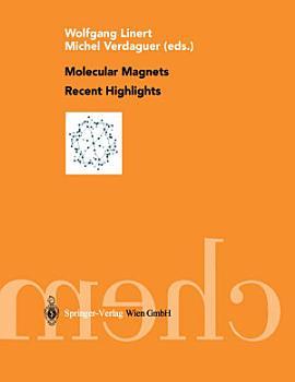 Molecular Magnets Recent Highlights PDF